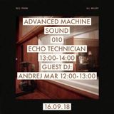 Echo Technician Advanced Machine Sound 010 16.09.2k18
