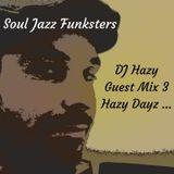 Soul Jazz Funksters - Dj Hazy Guest mix 3 - Hazy Dayz