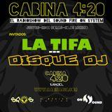 11º Programa / Décima Temporada - LA TIFA en entrevista!! y un esquisito dj set de DisqueDj