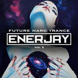 DJ EnerJay - Future Hard Trance Vol. 2