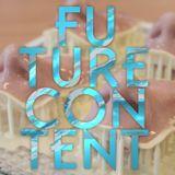 FUTURE CONTENT #06