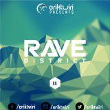 ERIK TWIRI - RAVE DISTRICT #018