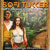 JGM400: Sofi Tukker - Soft Animals/Tree House (Deluxe Remixed Edition)
