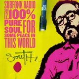subfonk radio show 12. 100% pure soul for some peace in this world.