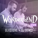 BlasTone & Dj Dombi - Wonderland Live Mix (12.27.)