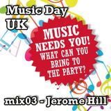 Music Day UK - mix series 03 - Jerome Hill