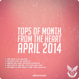 ALEX KAVE ♥ FROM THE HEART (TOP5 OF APRIL 2014)