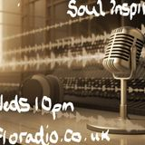 Wednesday 12th April 2017 Soul Inspired @10pmGmt  www.floradio.co.uk