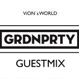 ViON`s WORLD | GRDNPRTY Guestmix |