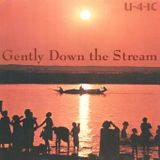 Gently Down the Stream Vol.1