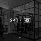 S10 x MICK: v1