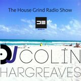 The House Grind Radio Show #47