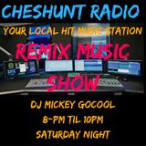 The Cheshunt Radio Saturday Night Remix Show - Mickey Gocool