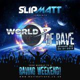 Slipmatt - World Of Rave #282