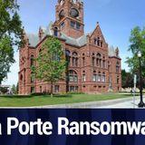 La Porte County Under Ransomware Attack | TWiT Bits