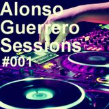 Alonso Guerrero Sessions #001 House DTB Mix Show