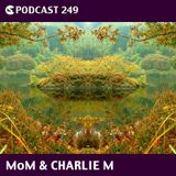 CS Podcast 249: Charlie M & MoM