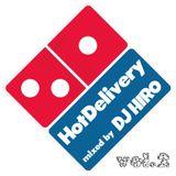 Hot Delivery vol.2 - DJ HIRO