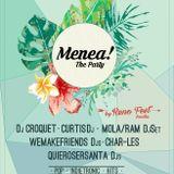 Wemakefriends Djs presentan: Menea Party!