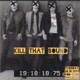 Kill That Sound 04