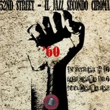 [52nd Street - Il Jazz Secondo Ciroma]3x02 Avanguardie e Affini