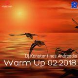 Warm up 02:2018 DJ Konstantinos Andreadis