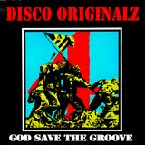 "2019.02.13 Disco Originalz ""God Save The Groove"" #30"