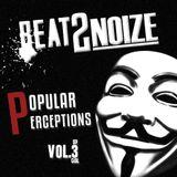 Beat2Noize - Popular Perceptions vol.sp3cial