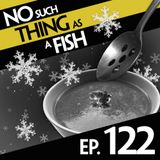 Episode 122 - No Such Thing As A Sticky Shell Spoon