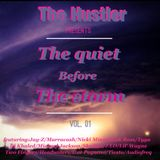 The quiet before the storm - Vol. 01