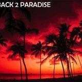 BACK 2 PARADISE