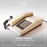 Infinite Friends w/Tim Parker & Awlnight 15/10/17