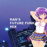 Ran's Future Funk MIX - 1 hour mix