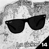 DJ SAIZ ••• La Selec' 14 ••• Rockin' The New Wave