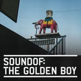 SoundOf: The Golden Boy