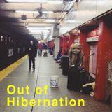 Out of Hibernation