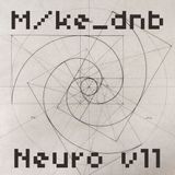M/ke_dnb - (Not Only) Neuro v11