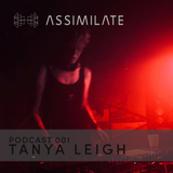Assimilate Podcast 001 - Tanya Leigh