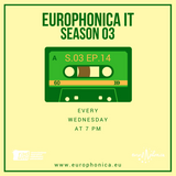 #IT GR / EUROPHONICA SEASON 3 EP 14 / 31.01.18