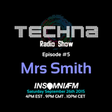 TechnA radioshow episode #5 featuring Mrs Smith