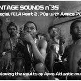 VINTAGE SOUNDS n°35 special FELA part 2 (70s with Africa 70) - Back2BackFM