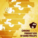 Chronovision Ibiza Pod 030 feat. David Phillips /// Special Ibiza Resident Inthemix