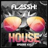 House Mix - Episode #31