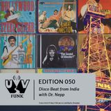 UV Funk 050: Disco Beat From India with Dr. Nepp