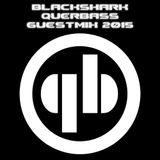 BlacKSharK querbasscrew guestmix 2015