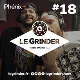 Le Grinder - EP18 - 8 juin 2016 - Part 2 : Mix par M.A.T.