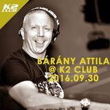 Bárány Attila Live @ K2 Club 2016.09.30.
