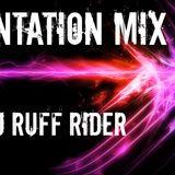 Dj Ruff Rider - Tentation Mix 30.05.14