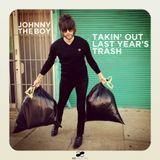 Takin' Out Last Year's Trash - EDM, Hip-Hop