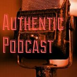 The Authentic Podcast Ep. 1 - Single Life